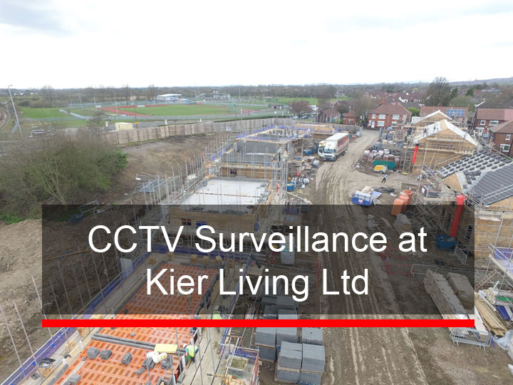 CCTV Surveillance at Kier Living Ltd